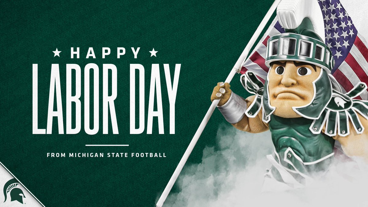Happy Labor Day! Enjoy your day, Spartan Nation! #GoGreen https://t.co/2QVTVQulJJ