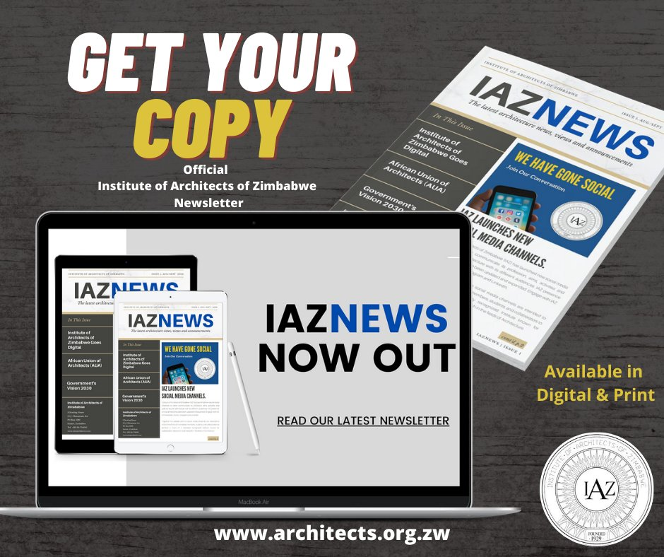 Get the latest copy of our IAZ NEWS today! To view and download simply visit our website https://t.co/0n3MOu6neJ @IAZimbabwe @UgArchSociety @InstituteMalawi @UIA_Architects @AUA_UAA @NIAPR_01 @RwandArchitects @UgArchSociety @Arch_KE https://t.co/yc9RcuFWXo