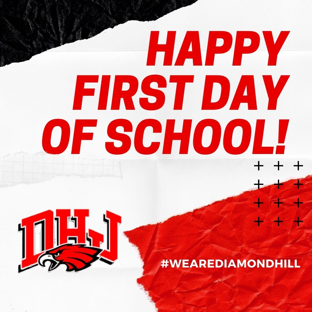 Happy First Day of School, DHJ Eagles! We are going to have a great year! #WeAreDiamondHill #FirstDayofSchool