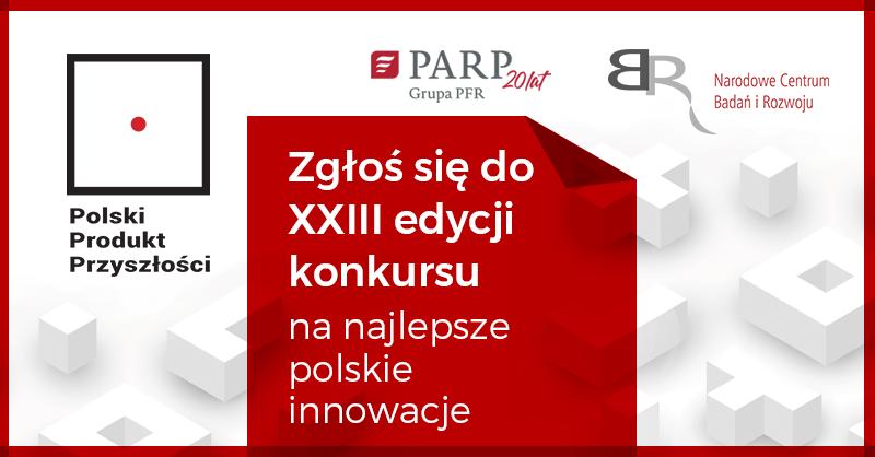 🔥XXIII edycję konkursu na polskie innowacje przyszłości czas zacząć🔥  🗓 Przedsiębiorcy, jednostki naukowe oraz ich konsorcja mogą zgłaszać projekty od 21 września do 29 października.  Szczegóły o konkursie⤵️ https://t.co/gyD78b9yoK  #PPP #PolskiProduktPrzyszłości https://t.co/8u2BVehs7U
