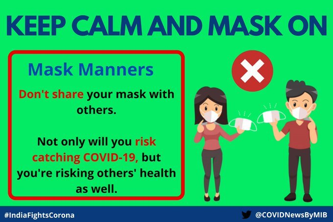 #IndiaFightsCorona:  Keep Calm and Mask on 😷  Don't share your Mask with others.  #StaySafe #IndiaWillWin https://t.co/ObKP9gx7is
