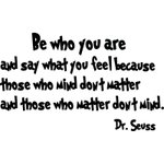 Some Tuesday wisdom from Dr. Seuss!