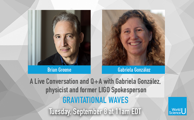 Join us today at 11am EDT for a Live Q+A Session with @bgreene and physicist and former @LIGO spokesperson Gabriela González. They will discuss the announcement of the detection of ​the most massive gravitational wave source to date​ and more​ https://t.co/dEOlnYtupH  #WorldSciU https://t.co/G6GmUVswLi