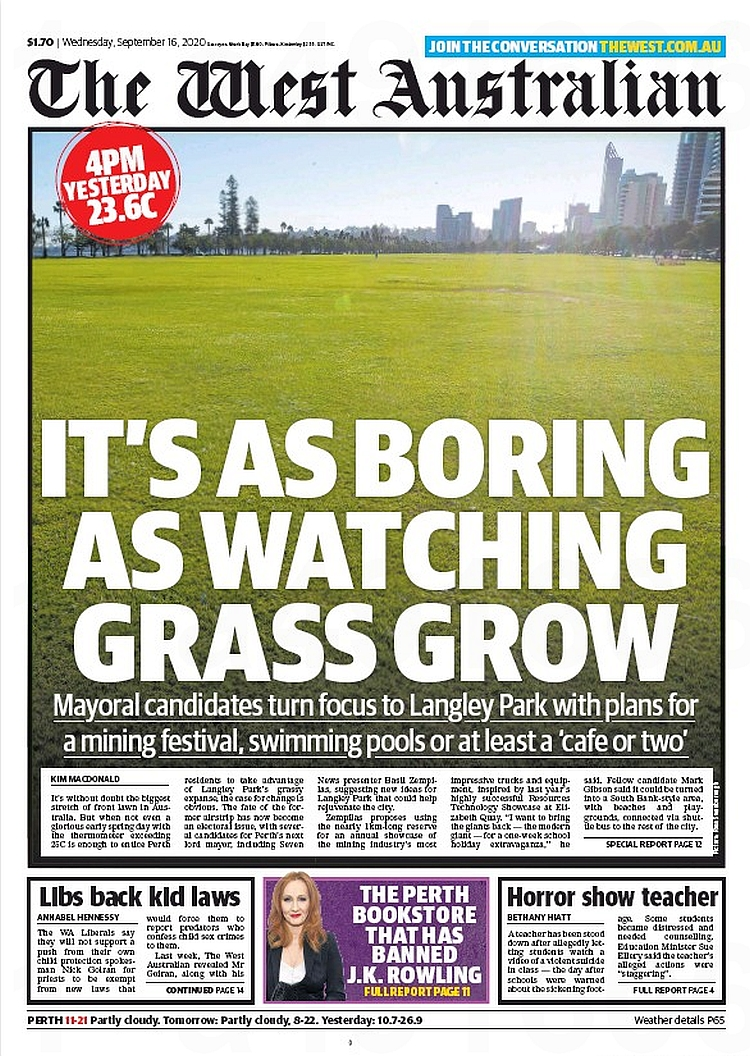 It's As Boring As Watching Grass Grow. Mayoral candidates turn focus to Langley Park with plans for a mining festival, swimming pools or at least a 'cafe or two' ~ Kim Macdonald  #frontpagestoday #Australia #TheWestAustralian #buyapaper 🗞 https://t.co/LWMrvYMq2G