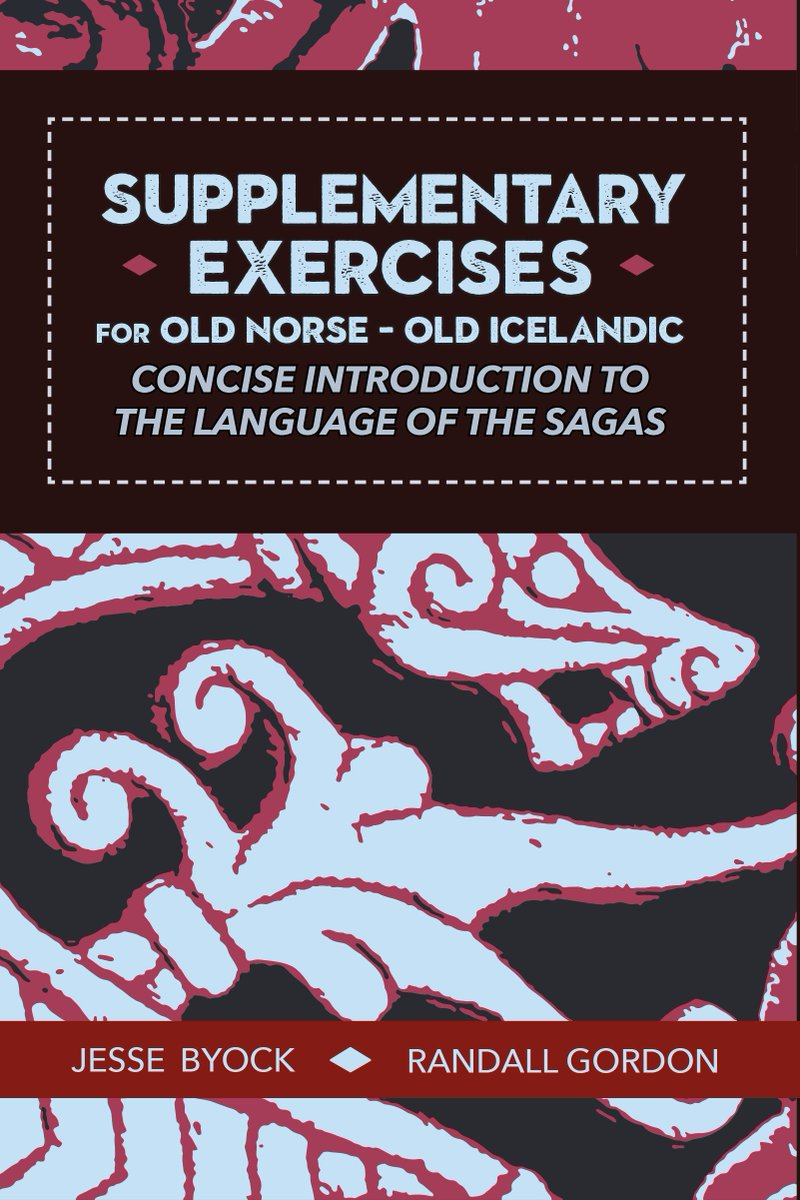 Ready for a new and better way to learn Old Norse? I have great news for you.   'Old Norse-Old Icelandic: Concise Introduction to the Language of the Sagas' + 'Supplementary Exercises' coming soon from Jules William Press. https://t.co/n4sxh73xvH