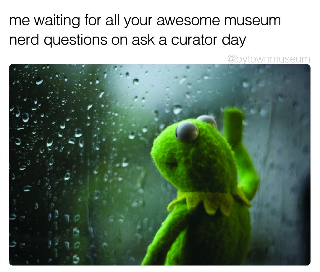 #WednesdayWisdom: Have a killer question about museums? Sept 16 is @AskACurator Day & I'll be hanging out all day to chat. 🗣️  Use #AskACurator, tag us, follow our thread & IG story, or email me 📨grantvogl@bytownmuseum.ca   Talk soon friends! 🙌 #museumsunlocked @MuseumWorkers https://t.co/i4Vf6Qa2YC
