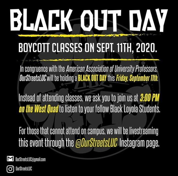 ***Attention @LoyolaChicago students***  Support, listen and amplify black voices at Loyola.  Join #OurStreetsLUC in boycotting classes this Friday, September 11th.  More information below.  #LoyolaChicago #CalledAsOne #BlackLivesMatter https://t.co/P1WcbKURus