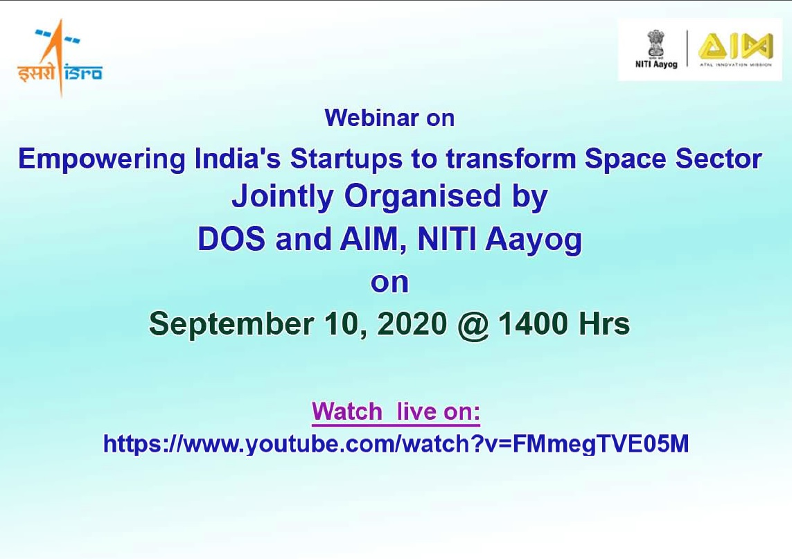 Webinar on Empowering Indias Startups to transform Space Sector is scheduled on September 10, 2020 @ 1400Hrs For details on the Webinar schedule visit: bit.ly/2Zmvhmm Link to watch webinar live (tomorrow): youtube.com/watch?v=FMmegT…