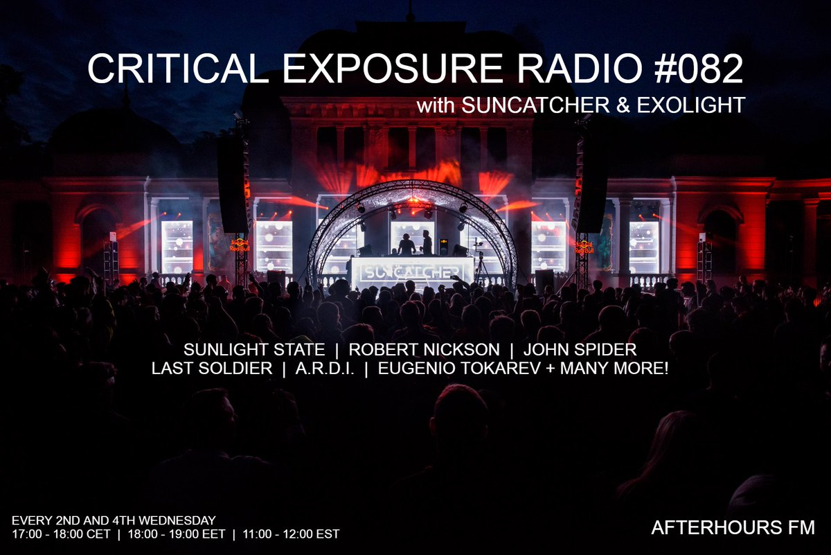 Tune in later Today on Afterhours FM for Episode 082 of Critical Exposure Radio with myself and @suncatchermusic ! New tracks this episode from @RobertNickson @LastSoldier_mus John Spider @ARDImusic @eugeniotokarev + our brand new Sunlight State track!! https://t.co/oEObxlReK4
