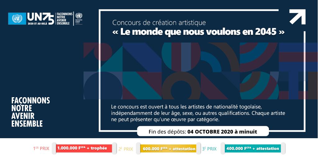 🔴Concours de création artistique sur #LeMondeQueNousVoulons à  l'horizon 2045, du 7 septembre au 04 octobre 2020 à minuit.     Les conditions sont ici 👉🏾https://t.co/cUC7avNOtm   Bonne chance à tous 😉 #Theworldwewant #ONU75 https://t.co/SpcRAAzMEM