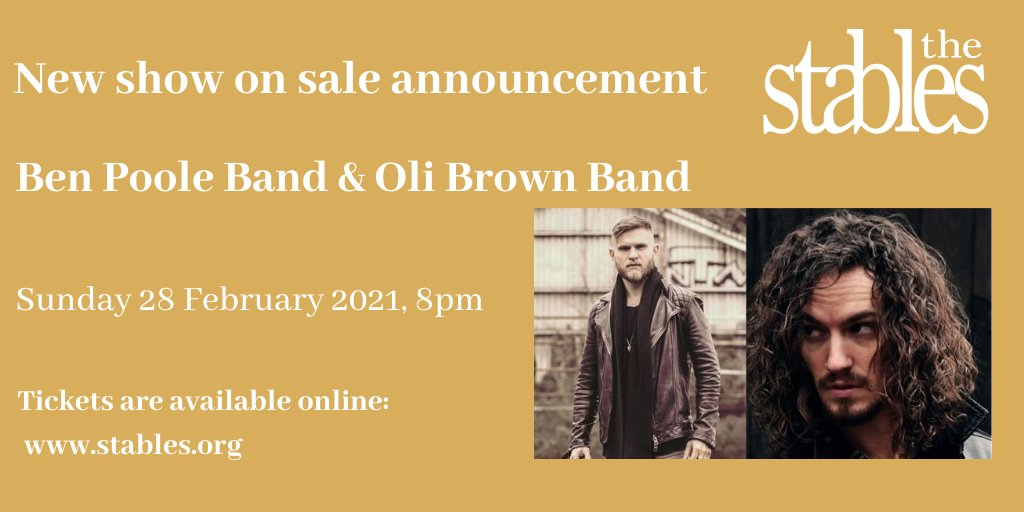 New show on sale announcement!!!   Ben Poole Band (@benpoolemusic) &  Oli Brown Band (@OliBrownMusic)   Sunday 28 February 2021 | 8pm | @StablesMK   An unmissable double-bill!  For more information and buy your tickets online:- https://t.co/qAvSZvWLne  #SaveOurVenues 🎶😀 https://t.co/k3G9eQz1nh