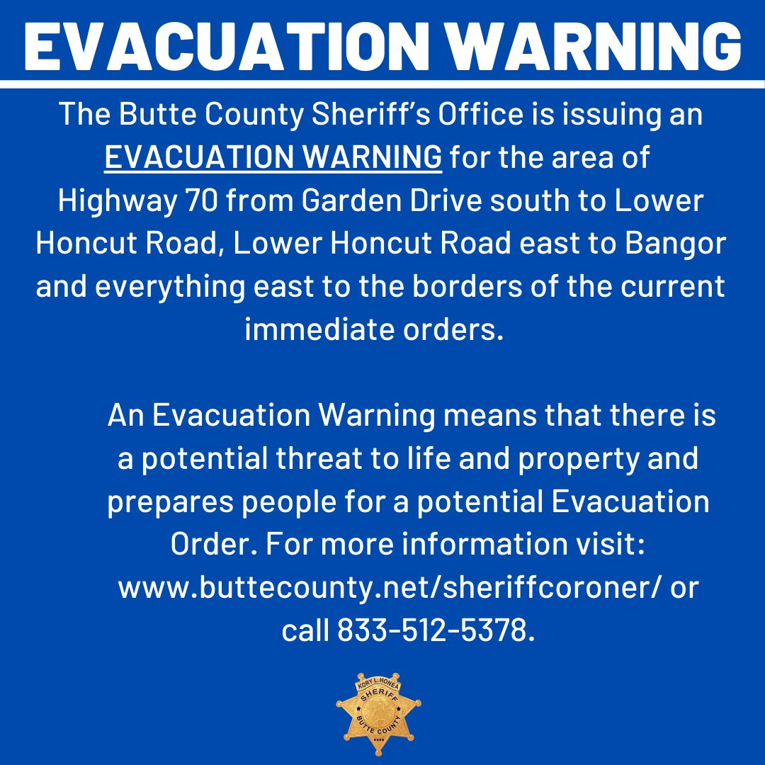 EVACUATION WARNING  9.9.20 1:50 am   The Butte County Sheriff's Office is issuing an EVACUATION WARNING for the areas of OROVILLE, BANGOR and PALERMO-HONCUT areas.  #ButteSheriff #BearFire #NorthComplexFire https://t.co/89Rze8XGWy