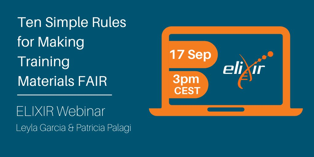 If you are a #bioinformatics trainer or student, don't miss our next #ELIXIRWebinar! @lj_garcia and @P_Palagi will present & discuss their paper 10 Simple Rules for Making Training Materials FAIR.   📅 17 Sep, 3pm CEST ➡️ https://t.co/vXsEUChKcI  @ZB_MED @ISBSIB @EBItraining https://t.co/Icstp4MHb9