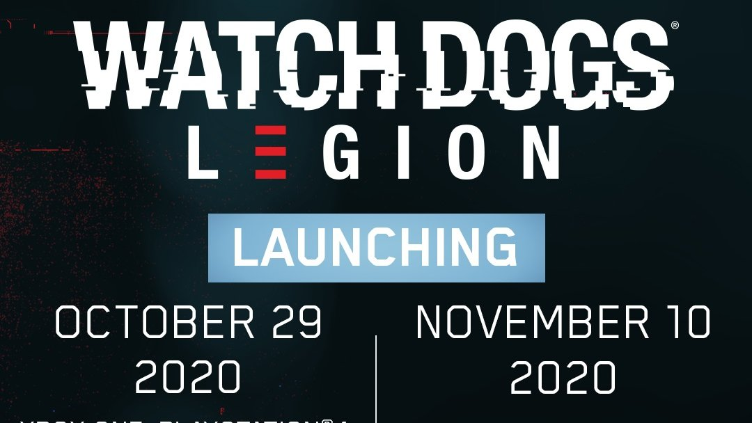 Watch Dogs Legion Uk Release Date Trailer Gameplay Map Pre Order Bonuses And Everything You Need To Know