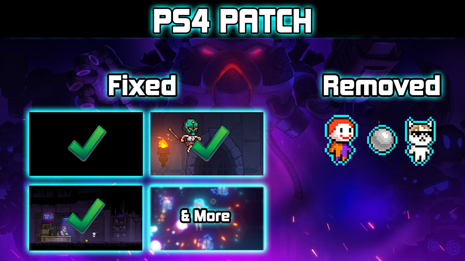 Neon Abyss On Twitter Abyssonauts The Playstation 4 Patch Is Now Live With Black Screen Fixes Problem Pet Removals And More Read More Https T Co 9maa0yn2fm We Continue To Finalise The Nintendo Switch Patch