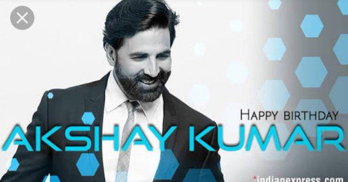 Happy birthday, Bollywood Khiladi Akshay Kumar sir....