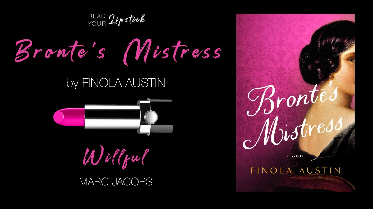 """BRONTË'S MISTRESS by @SVictorianist + @marcjacobs Le Marc Lip Crème Lipstick in """"Willful""""  Read the book + get the lipstick: https://t.co/b5V91Ob4Zb https://t.co/t3bfmbKIPJ"""