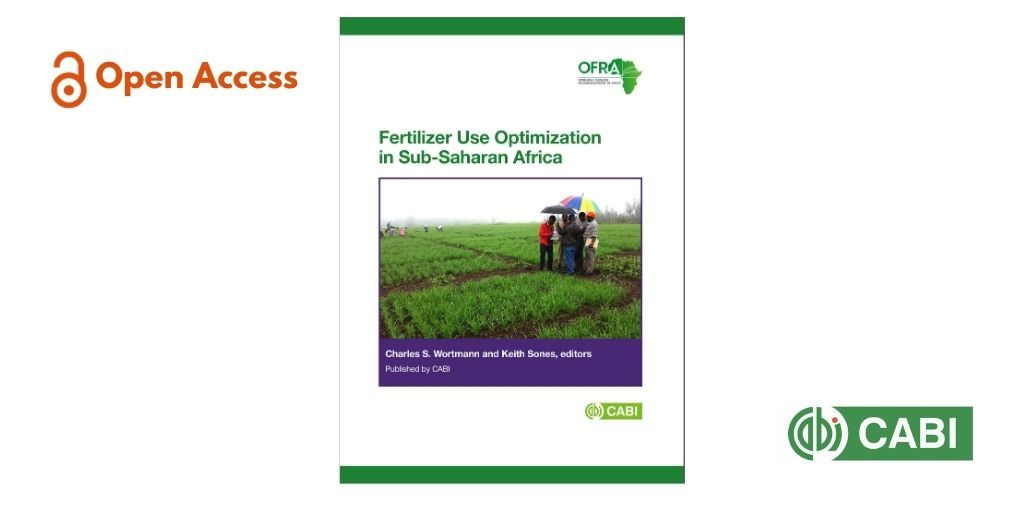'Fertilizer use optimization in sub-Saharan Africa' is an #openaccess book that provides decision tools to determine recommendations specific to a farmer's context, to maximize profit from fertilizer use in sub-saharan Africa.   Download the eBook: https://t.co/rfmOH3qk8q https://t.co/pqC65eH5t0