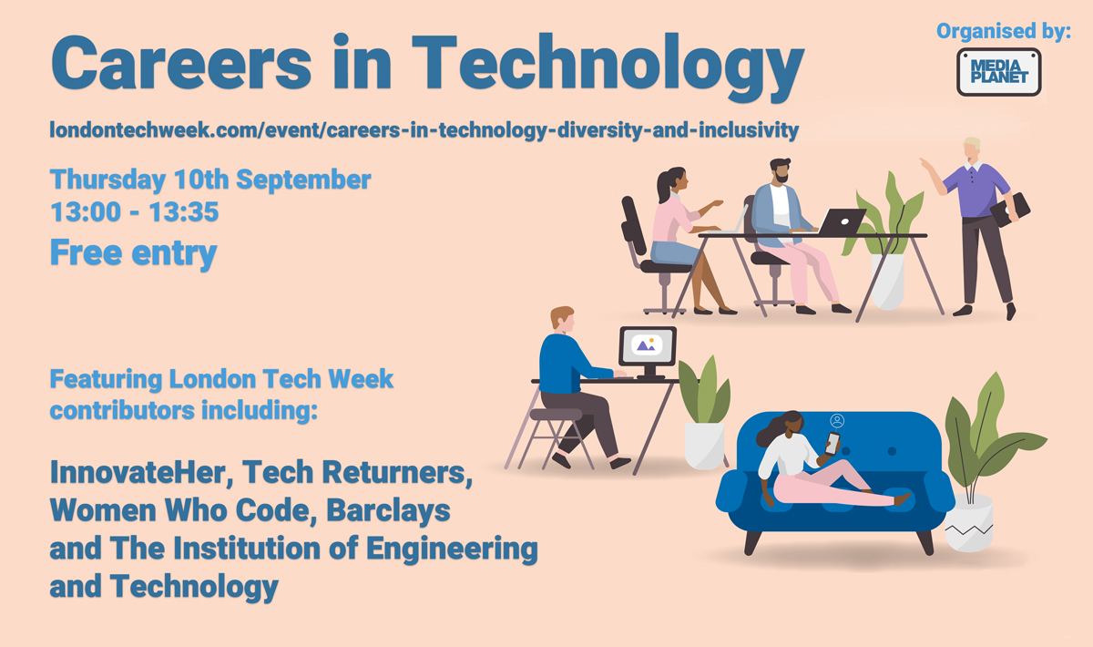 Have you booked your place for our #CareersinTech webinar alongside @LDNTechWeek this Thursday 10th Sept 13:00-13:35 Feat. @JoMorfee (@innovateheruk), @RTaylor81 (@techreturners), @nirushika (@WomenWhoCode), (@TheIET), @GillianLamela and Ashleigh Randall ow.ly/bhGk50BlKa6