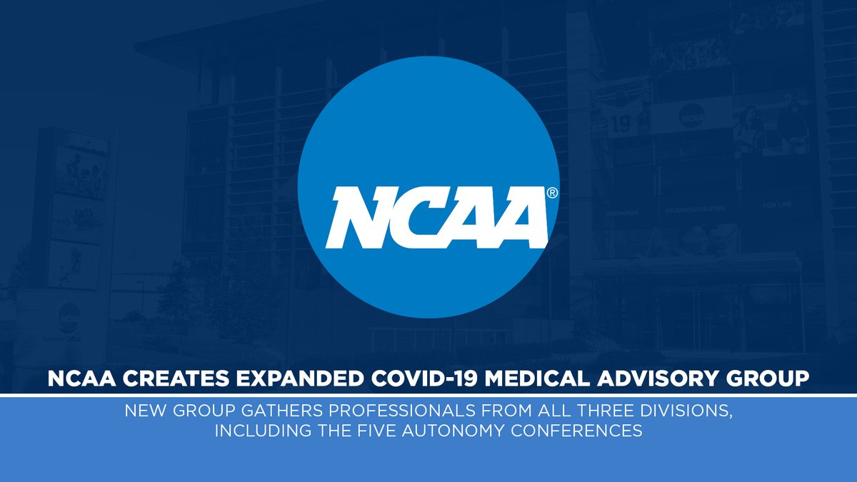 NCAA creates expanded COVID-19 Medical Advisory Group: https://t.co/987ihK4AyS https://t.co/MDSeaAzxVh