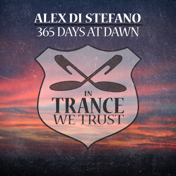 10. Alex Di Stefano - 365 Days at Dawn [In Trance We Trust] #WeLikeItPure   #PTR253 streaming now via > https://t.co/JniuGdyKwA https://t.co/kbKZxiXan2 https://t.co/Okzv44Tt1Y https://t.co/nYAJw4yIsQ https://t.co/lqmbSMyAtF