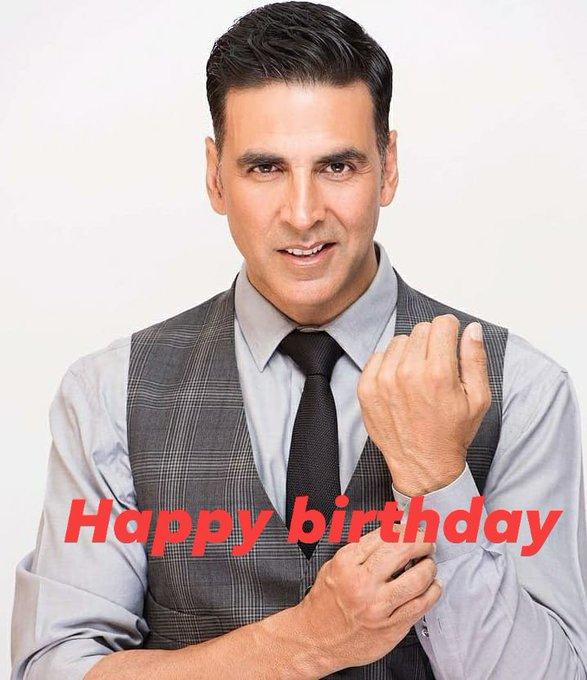 Happy birthday to You  AKSHAY KUMAR Sir