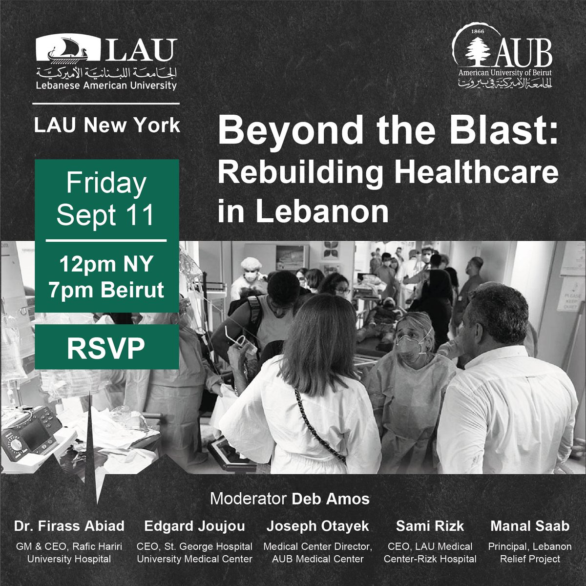 """Beyond The Blast: Rebuilding Healthcare in Lebanon"" w/ Dr. @firassabiad, CEO, #RHUH, Edgard Joujou, CEO, @saintgeorgehosp, @JOtayek, Dir., @AUBMC_Official, Sami Rizk, CEO, @LAUMCRH, and @mb_saab, Prin., Lebanon Relief Project. MC: @deborahamos https://t.co/lCmu6Bb4lB https://t.co/VPwCMMBz9Y"