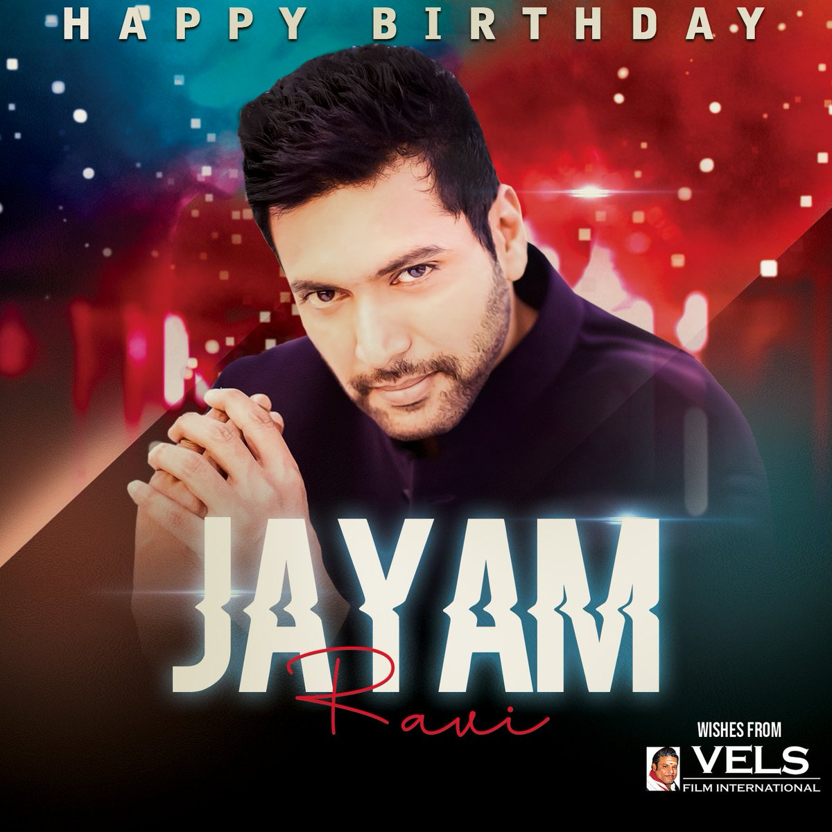 .@VelsFilmIntl Wishing the Spectacular & Versatile @actor_jayamravi a very Happy Birthday 🥳 இனிய பிறந்தநாள் வாழ்த்துக்கள்!  #HappyBirthdayJayamRavi #HBDJayamRavi https://t.co/ERUcuoal50