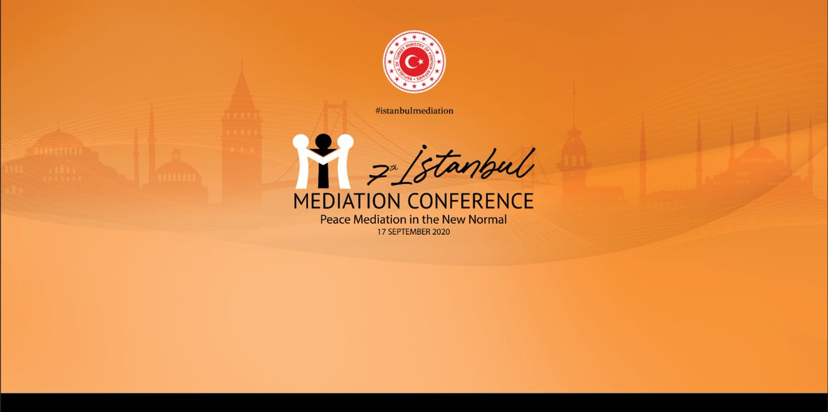 Getting ready for the 7th #IstanbulMediationConference. Mark 17 September 2020 and watch the conference live on https://t.co/BpkJGzGrvw (1 pm – 7 pm, GMT +3) #mediationforpeace #istanbulmediation https://t.co/Ay6OwOM1Xq