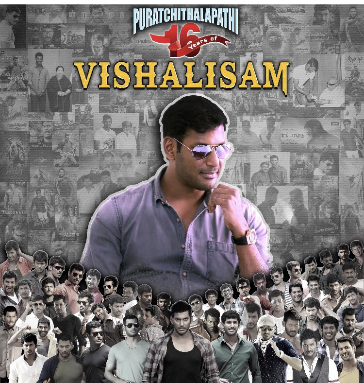 #16YrsOfVISHALISM   #விஷாலிஸம்16   #விஷால்16வருடம்  @HariKr_official @VISHAL_SFC @johnsoncinepro @baraju_SuperHit @Saravanaspb https://t.co/I4xZQZZHR9