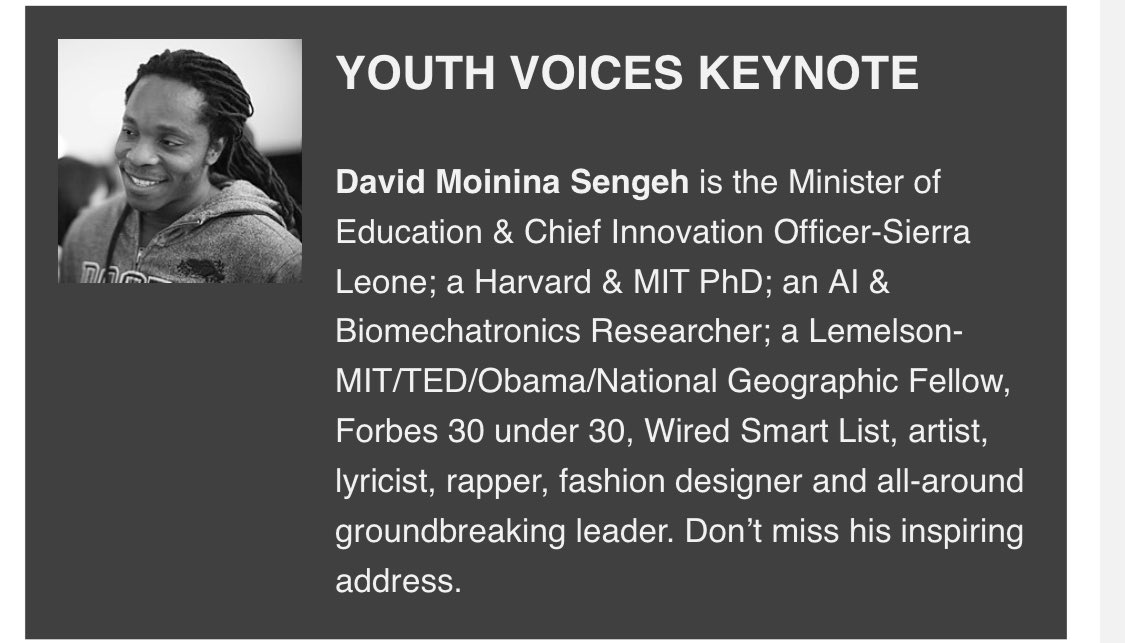 David Sengeh, Minister of Education and Chief Innovation Officer of Sierra Leone. He is young but his youth is not his only attribute. He also has a PhD from Harvard and MIT and has a wide range of talents. https://t.co/UiHMIeVtte
