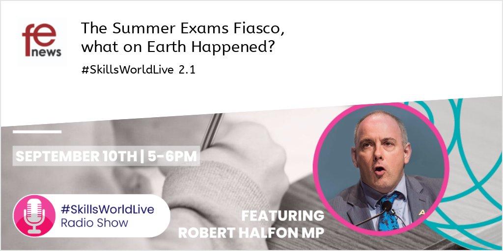 #SkillsWorldLive🌍2.1 Tonight @5pm:The Summer Exams Fiasco, what on Earth Happened? - https://t.co/cVu6A1fmEu @halfon4harlowMP @RaeTooth @Lehain @DavidPriceOBE @FeLeadership @TomBewick @AwardingBodies @FENews https://t.co/RoIuy29sLt