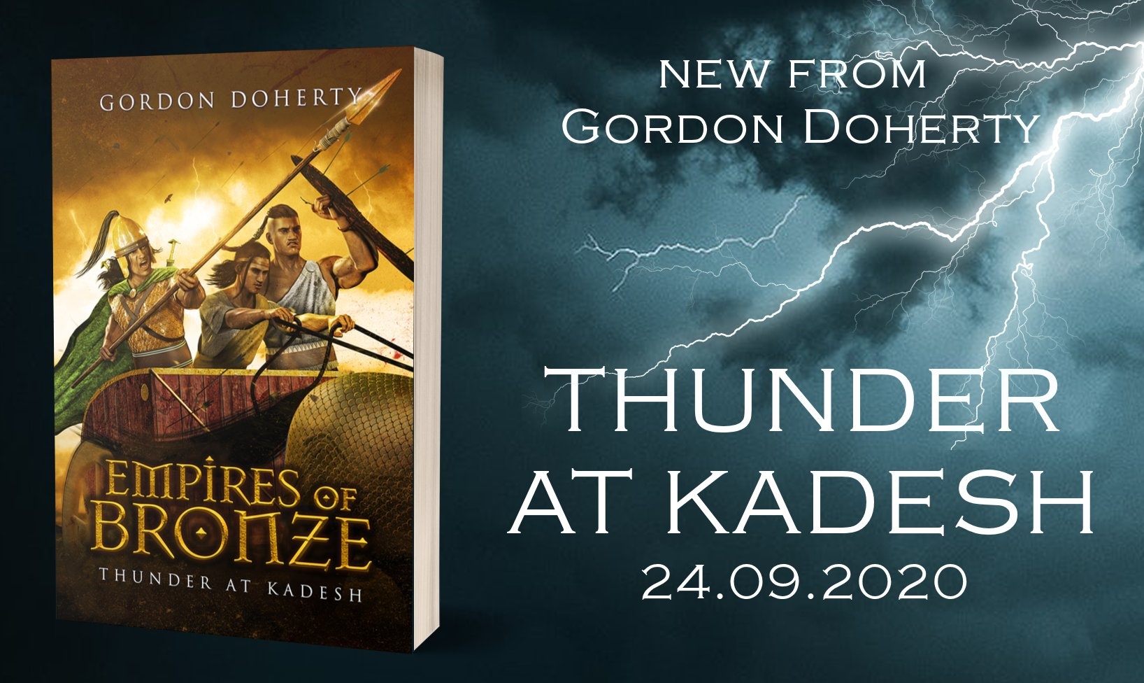 """Gordon Doherty on Twitter: """"𝗘𝗺𝗽𝗶𝗿𝗲𝘀 𝗼𝗳 𝗕𝗿𝗼𝗻𝘇𝗲: 𝗧𝗵𝘂𝗻𝗱𝗲𝗿  𝗮𝘁 𝗞𝗮𝗱𝗲𝘀𝗵 - launching on 24th Sept 2020, available for #PreOrder  now https://t.co/RG8HkL5KUa #HistFic #CoverReveal #BronzeAge @TwitterBooks…  https://t.co/EcsEWiR1zA"""""""