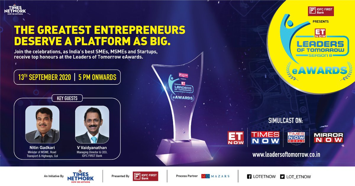 Join us in celebrating India's best #SMEs, #MSMEs & #Startups with @ETNOWlive #LeadersOfTomorrow eAwards 2020 on 13th Sept, 5PM onwards. #LOTs8 Simulcast on @TimesNow @MirrorNow Presented by @IDFCFIRSTBank