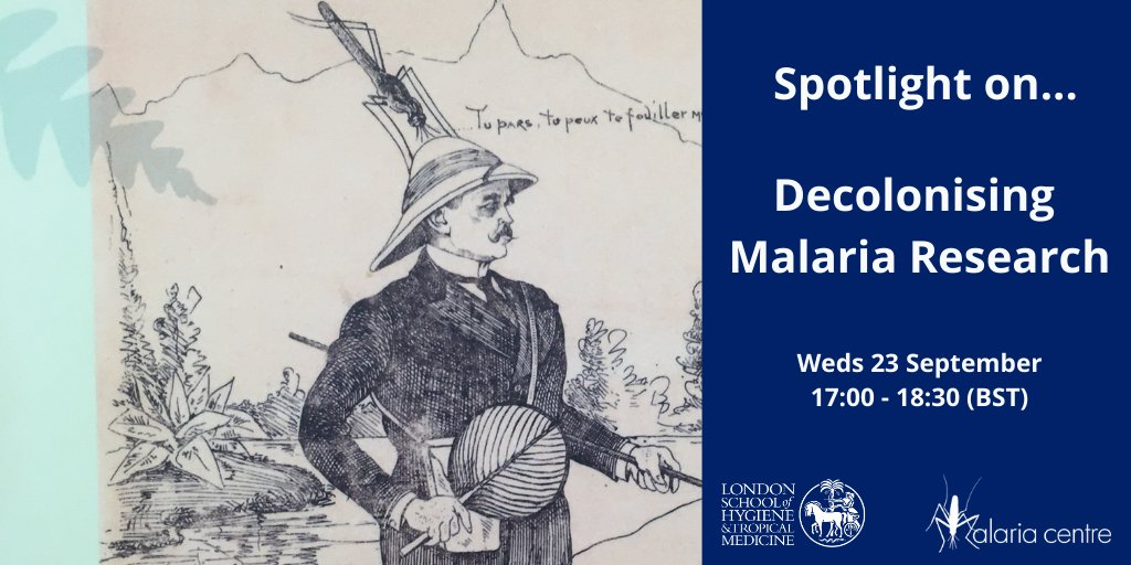 How much is #malaria research today affected by its imperialist past?   Join us on Weds 23 Sept when we will explore the history, archives & modern-day teaching in a collective effort to decolonise the curriculum & global health.   Register & submit Q's ➡️ https://t.co/kJ4TKFdVM3 https://t.co/9ZpZ9qKRzj