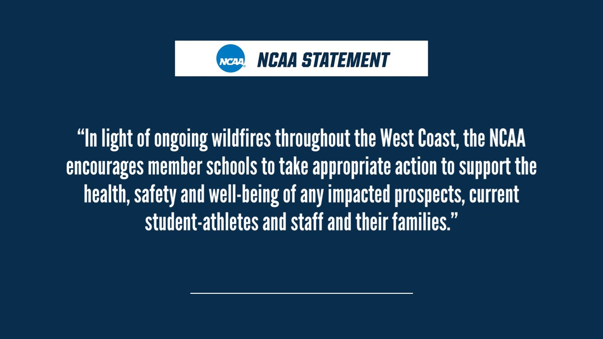 NCAA statement on the wildfires on the West Coast.