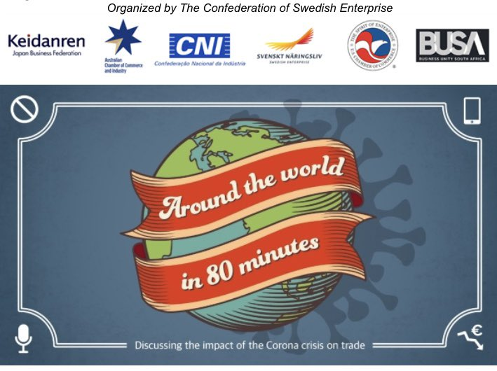 JOIN US! Make a tour around the world in 80 minutes -with live stops in Australia 🇦🇺 South Africa 🇿🇦 US 🇺🇸 Japan 🇯🇵 Brazil 🇧🇷 Sweden🇸🇪 Views on trade from @keidanren  @CNI_br @AusChamber @USChamber @BusinessUnitySA @svenaringsliv Moderator @SoumayaKeynes  https://t.co/P9sp57QyW6 https://t.co/hrV3yiOdmB