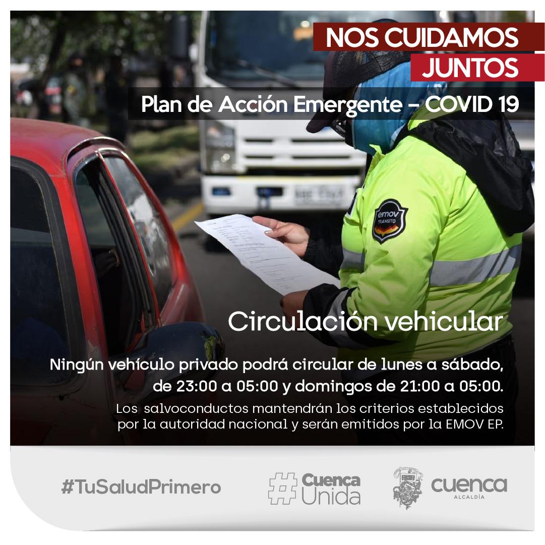 ¡La Pandemia no ha terminado!  Ningún vehículo privado podrá circular de lunes a sábado de 23:00 a 05:00 y domingos de 21:00 a 05:00.  Los salvoconductos mantendrán los criterios establecidos por la autoridad nacional y serán emitidos por la EMOV EP  #TuSaludPrimero #CuencaUnida https://t.co/ncxfEdb1mL