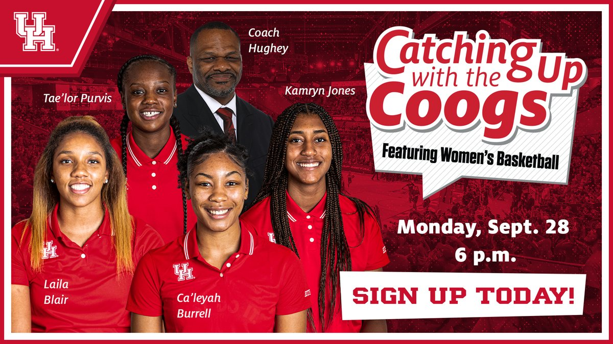 Join @CoachHugheyUH and some fresh @UHCougarWBB faces for the next segment of 𝘾𝙖𝙩𝙘𝙝𝙞𝙣𝙜 𝙐𝙥 𝙒𝙞𝙩𝙝 𝙏𝙝𝙚 𝘾𝙤𝙤𝙜𝙨' !   SIGN UP NOW   https://t.co/DUZnvh9IKI  #WeAreHouston   #EverythingMatters https://t.co/7pM6mrEK35