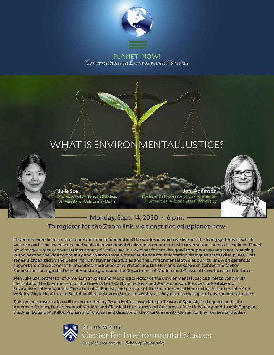 The Center for Environmental Studies at Rice is launching the Planet Now! speaker series next week with timely and urgent talks on environmental justice by Julie Sze and Joni Adamson. Open to the public. Complete schedule and registration info here: https://t.co/onv9DdF99t https://t.co/JFj5YmYbhS
