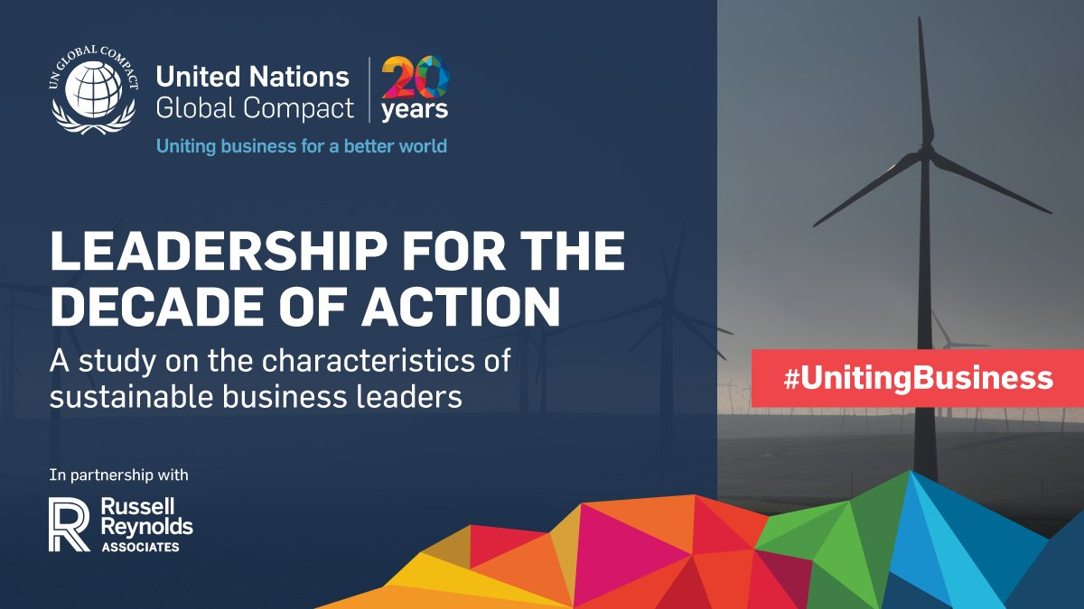 We need sustainable leaders to step up their action and ambition in order to achieve the #GlobalGoals by the @UN's 2030 deadline.  Read the report from the UN @globalcompact and @RRAonLeadership: https://t.co/Yr1TCdPvto #UnitingBusiness https://t.co/qlBSPAK2ie