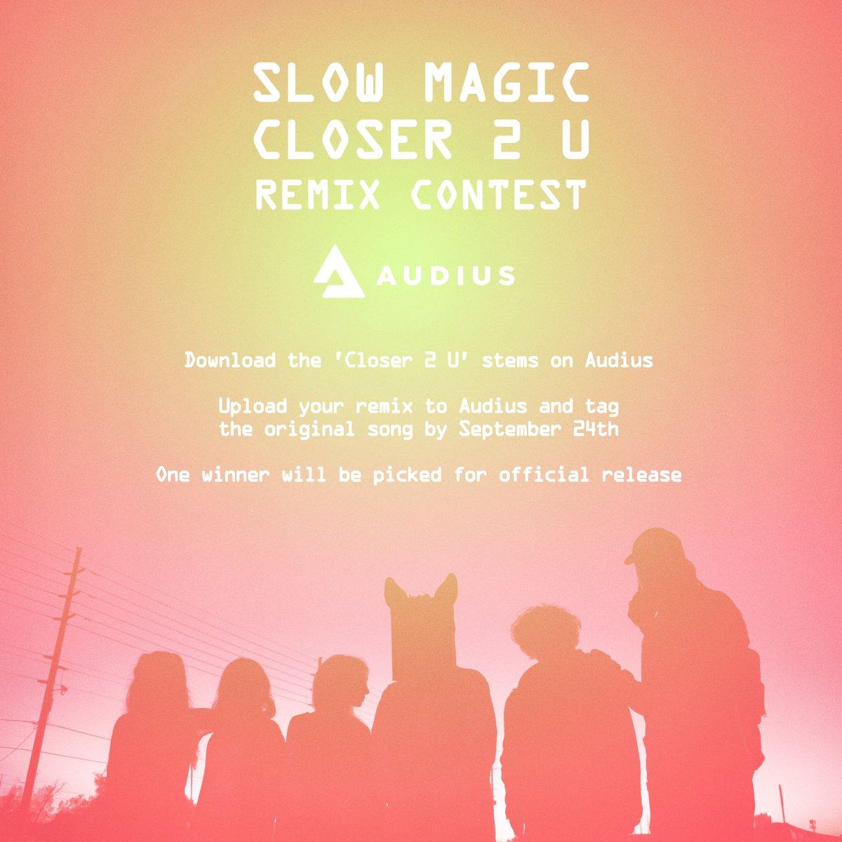 "Slow Magic - ""Closer 2 U"" Remix Contest by Audius"