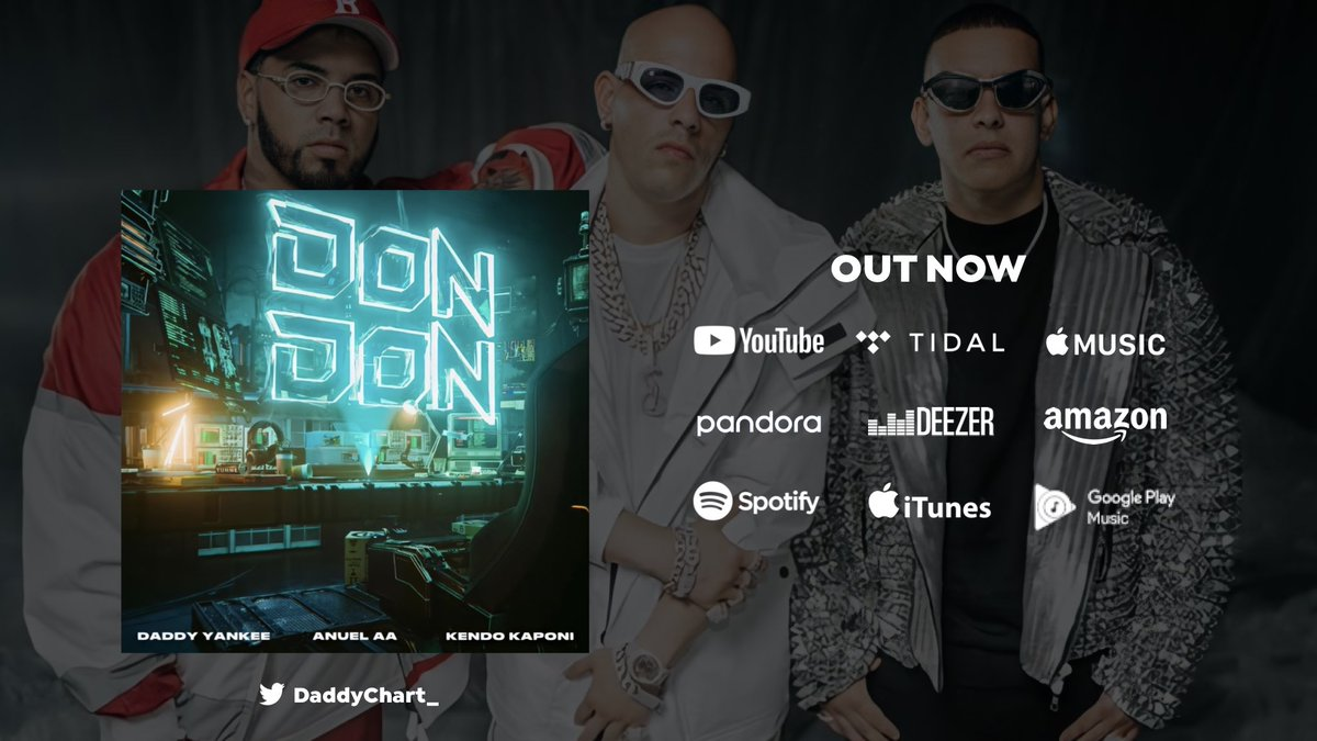 #DonDon by @daddy_yankee, @Anuel_2bleA & #kendoKaponi is OUT NOW:  — YouTube:  — Spotify:  — Apple Music:  — Deezer: