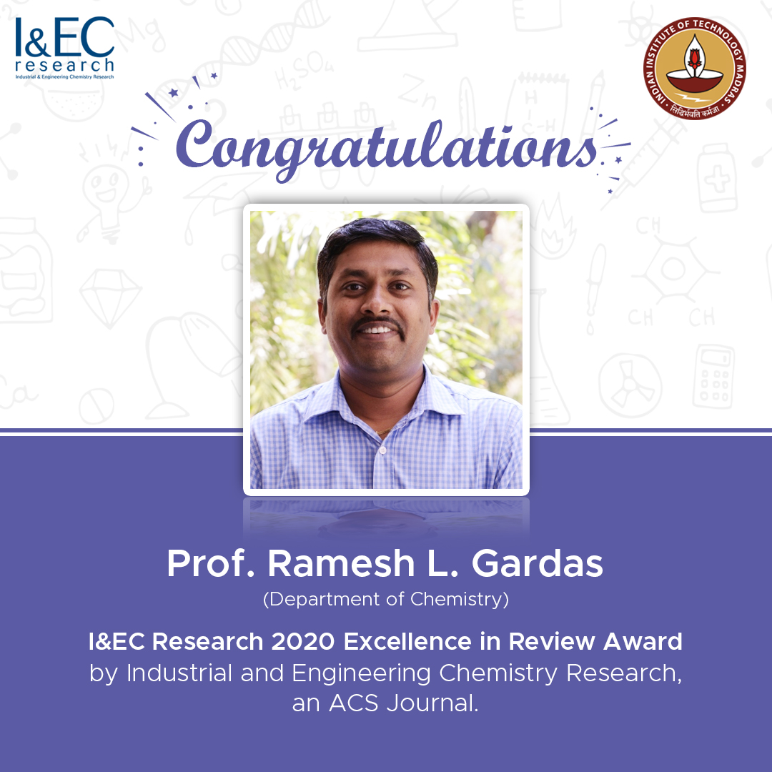 @iitmadras congratulates @gardasr, Deptt of Chemistry on being selected for the I&EC Research 2020 Excellence in Review Award by Industrial and Engineering Chemistry Research, an ACS Journal. For more details: pubs.acs.org/doi/10.1021/ac… #IITMFaculty