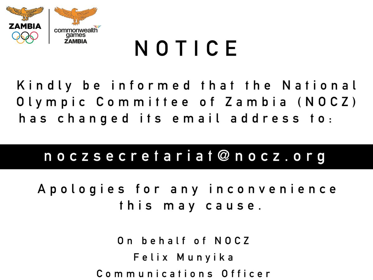 NOTICE --- To All Our Stakeholders,  Kindly be informed that the official National Olympic Committee (NOC) and Commonwealth Games Association (CGA) of Zambia Secretariat Email Address has been changed to👇🏼👇🏼  The previously known email address will no longer be in use. https://t.co/V1TBAhEKct