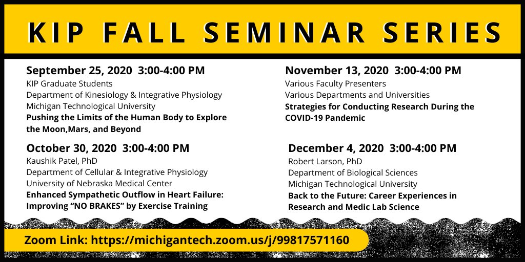 Here is our KIP Fall Seminar Series line up! Join us via Zoom! Zoom Link: https://t.co/w22PhAgI8l  #mtu #crazysmart #kipmtu #michigantech #seminar #kinesiology #physiology #research #exercisescience https://t.co/mDs0zF0sib
