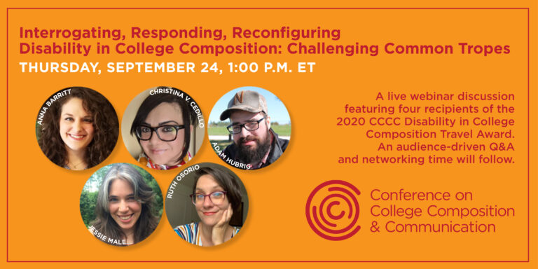 Interrogating, Responding, Reconfiguring Disability in College Composition: Challenging Common Tropes Webinar  Thursday, September 24 1:00–2:30 p.m. ET  Presenters Anna Barritt Adam Hubrig Jessie Male Ruth Osorio  Respondent Jay Dolmage #CCCC #TeamRhetoric https://t.co/NwRK0f9svo https://t.co/BfyA388BAw