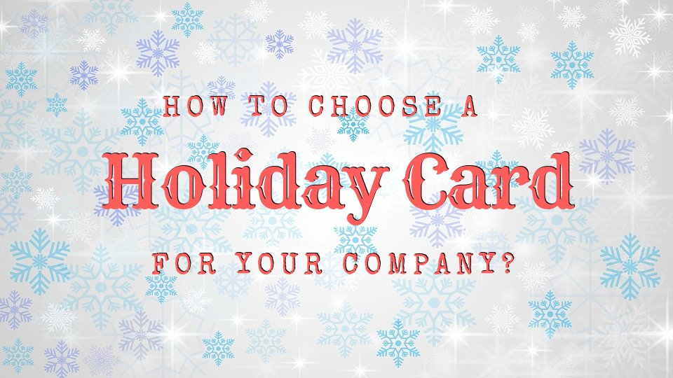 The holiday season is nearby, and besides families, businesses are looking for ideas on how to choose a pre-made themed holiday greeting card as well.  While this is just a simple gesture, it sure creates a huge positive impact among your clients.