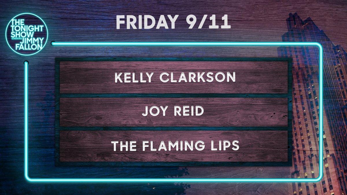 Tonight: @kellyclarkson, @JoyAnnReid, and a performance from @theflaminglips! Plus, Jimmy shares his weekly Thank You Notes! #FallonTonight https://t.co/L3VtlBhkh7
