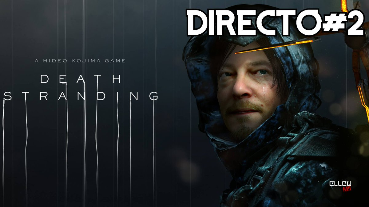 ⚠️Hoy 10 Pm. Death Stranding #2 / PC - Directo SOLO por Youtube ⚠️  Youtube!  https://t.co/FbQxopGfE5  #elleu #deathstranding  #pc #yaestapagado #gameplay #gameplays #elleuplays #instagamer #streamer #mexico https://t.co/aou2ukoCIL